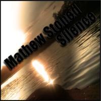 Mathew Stoned Silence