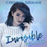 Christina Grimmie Invisible Remixes