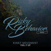 Kinky Movement Feel It EP