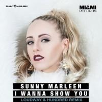Sunny Marleen I Wanna Show You