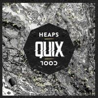 Quix Heaps Cool EP