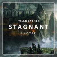 Fvllweather, Lhotse Stagnant