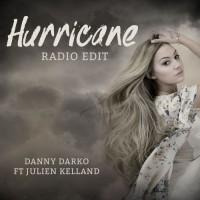 Danny Darko Feat Julien Kelland Hurricane