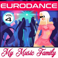 My Music Family Eurodance: Volume 4