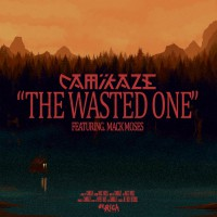 Camikaze The Wasted One Feat. Mack Moses