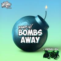 Weap0n X Bombs Away