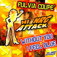 Fulvia Coupe Without You I Feel Blue