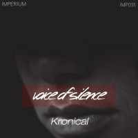 Kronical Voice Of Silence