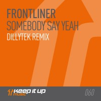 Frontliner Somebody Say Yeah