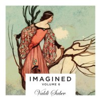 Valdi Sabev Imagined Vol 6