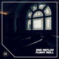 One Reflex Funky Roll