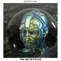 Infinity Ave The Art Of Focus: Episode One