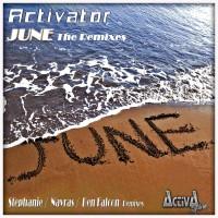 Activator June The Remixes