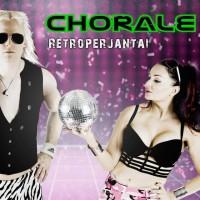 Chorale Retroperjantai