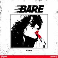 Bare RAWR