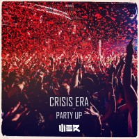 Crisis Era Party Up