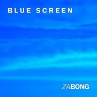 ZaBong Blue Screen