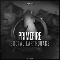 Primefire Brutal Earthquake