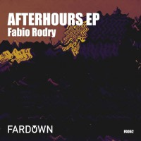 Fabio Rodry Afterhours EP