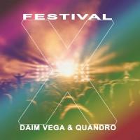 Daim Vega & Quandro Festival X