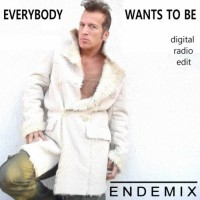 Endemix Everybody Wants To Be