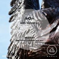 B0n Bird Phone EP