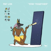 Pat Lok Stay Together