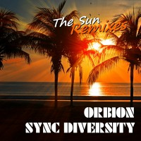 Orbion And Sync Diversity The Sun (Mixes)