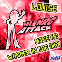 Louise Make Me Wonder In The Sky