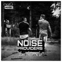 Noiseproviders Jump The Fuck Up