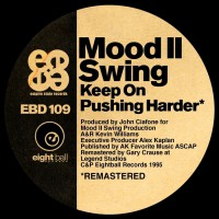Mood Ii Swing Keep On Pushing Harder