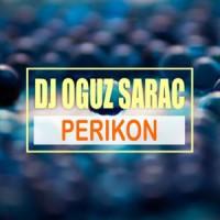 Dj Oguz Sarac Perikon