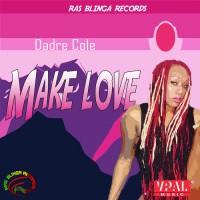 Dadre Cole Make Love