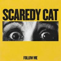 Scaredy Cat Follow Me