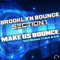 Brooklyn Bounce & Section 1 Make Us Bounce