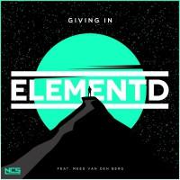 Elementd Feat Mees Van Den Berg Giving In