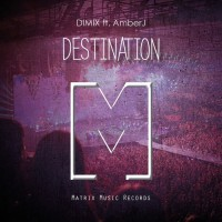 Dimix Feat Amberj Destination
