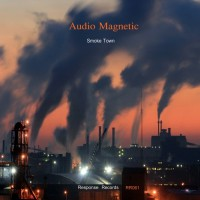 Audio Magnetic Smoke Town