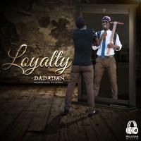 Dadadan Loyalty