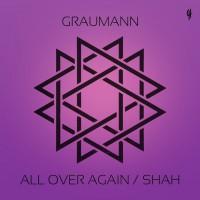 Graumann All Over Again/Shah