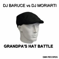 DJ Baruce VS DJ Moriarti Grandpa's Hat Battle