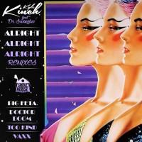 Kyle Kinch Feat Dr Swingluv AAA Remixes
