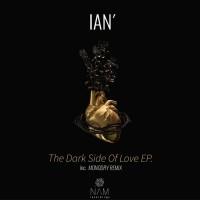 Ian\' The Dark Side Of Love