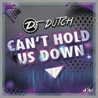 Dj Dutch Can\'t Hold Us Down