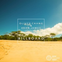 Oliver Chang, Evan James Feat Hvnnibvl Billboard