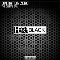 Operation Zero The Digital Era