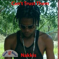 Nakkis Can\'t Trust Them