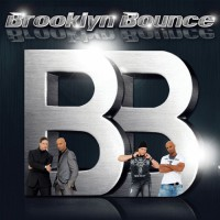 Brooklyn Bounce The Ultimate Collection 1996 - 2011