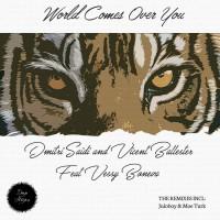 Dmitri Saidi, Vicent Ballester, Vessy Boneva World Comes Over You