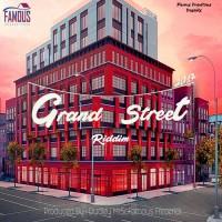 Freezy, Tin Juice, Bossla, Mrsofamous Grand Street Riddim